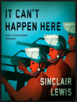 Lewis, Sinclair_It Can't Happen Here