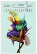 VanderMeer, Jeff_Borne